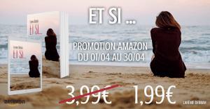 PROMOTION AMAZON DU MOIS «Et si…»