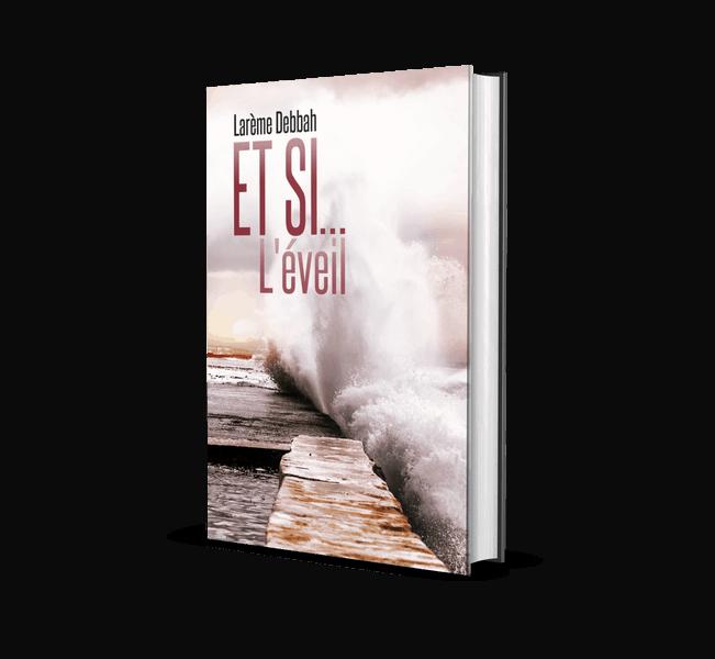 """Livre """"Et si...l'éveil"""" de Larème Debbah"""