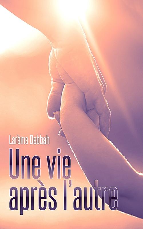"""Couverture du livre """"Une vie après l'autre"""""""