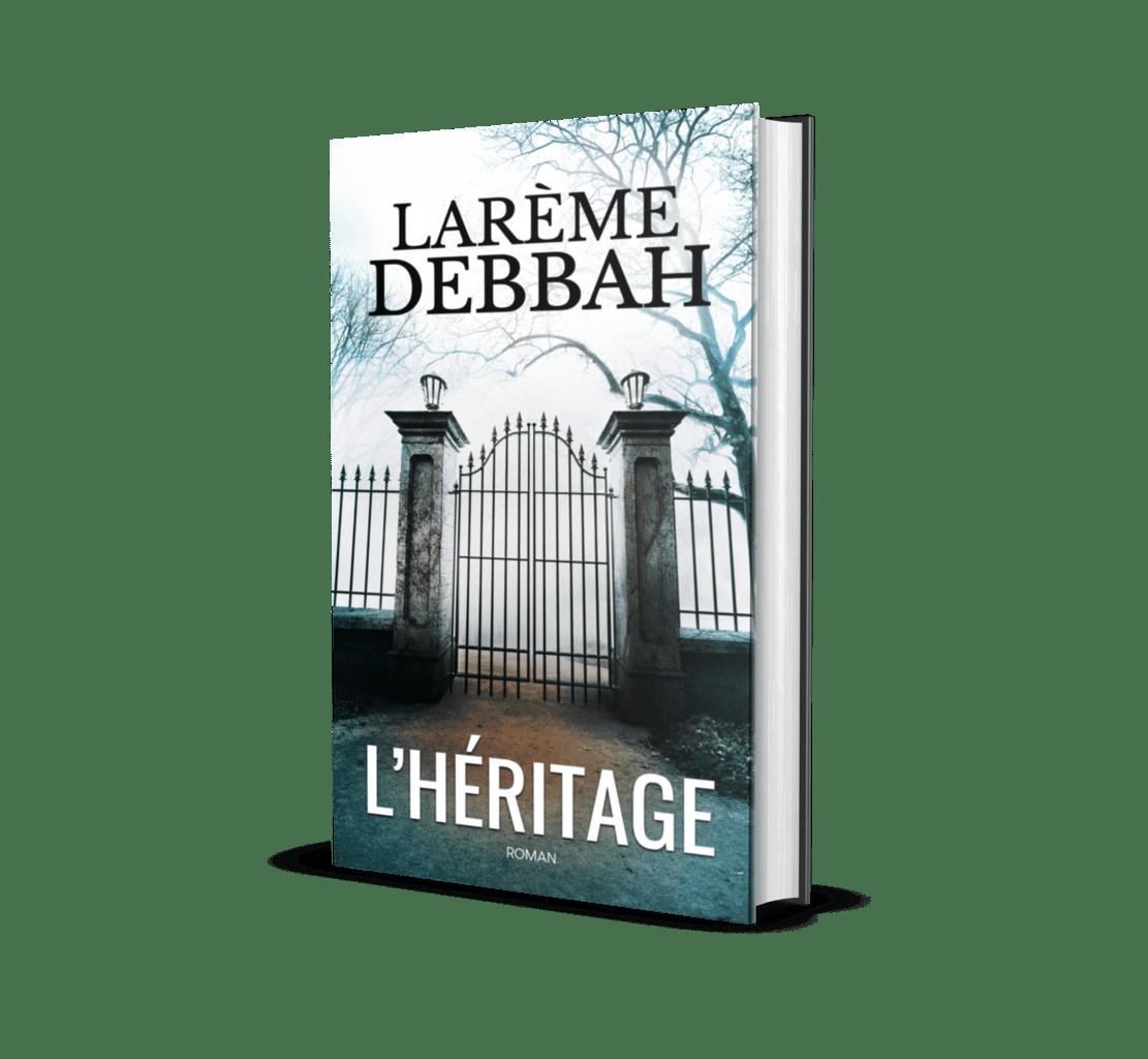 """Livre """"L'héritage"""" de Larème Debbah"""
